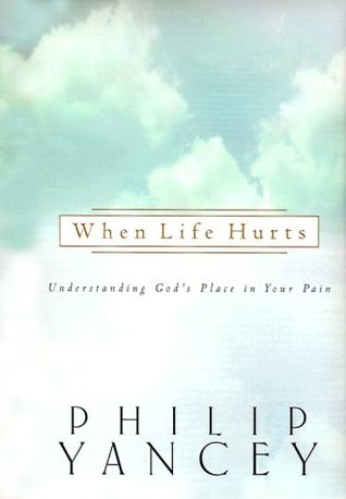 When Life Hurts: Understanding God's Place in Your Pain