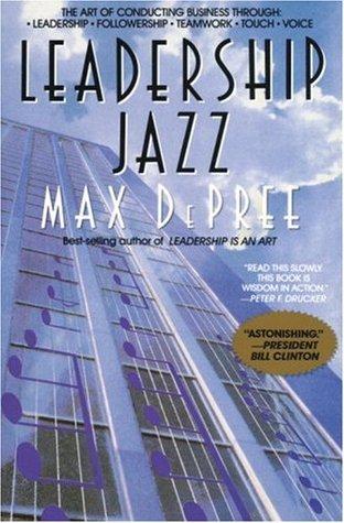 Leadership Jazz by Max DePree