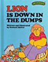 Lion is Down in the Dumps (Sweet Pickles, #12)