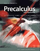 Precalculus with Trigonometry: Concepts and Applications