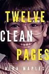 Twelve Clean Pages