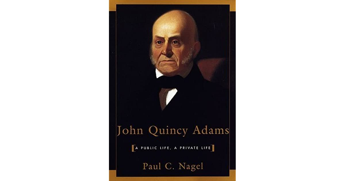 an introduction to the life and work by john quincy adams