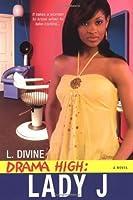Drama High: Lady J