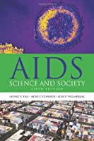 AIDS: Science and Society