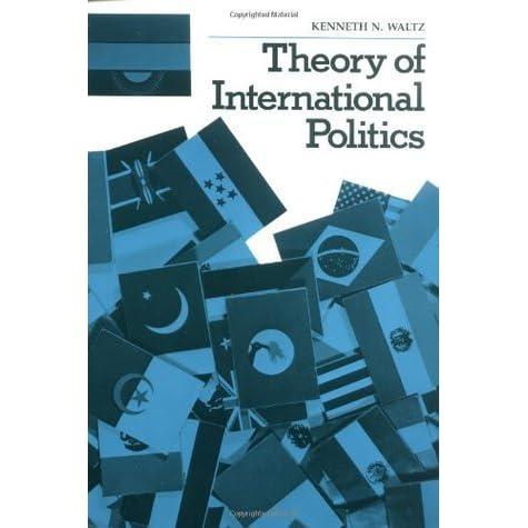 Theory Politics Waltz N International Of Kenneth By