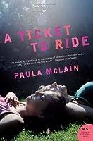 A Ticket To Ride By Paula Mclain border=