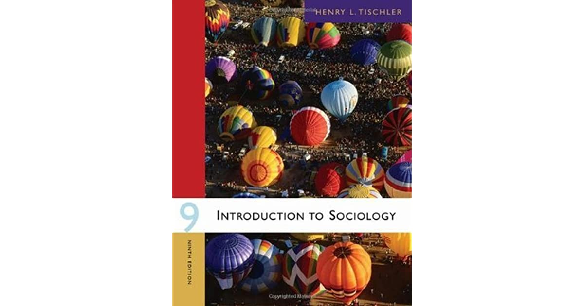 Introduction to sociology by henry l tischler fandeluxe Gallery