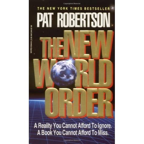Image result for pat robertson+The New World Order