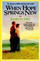 When Hope Springs New (Canadian West, #4)