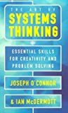 The Art of Systems Thinking by Joseph  O'Connor