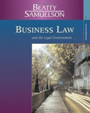 Business Law and the Legal Environment, Standard Edition by Jeffrey F. Beatty