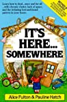 It's Here-- Somewhere by Alice  Fulton