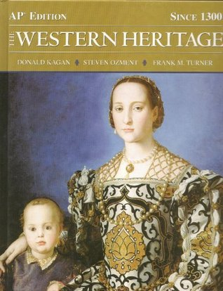 The Western Heritage Since 1300 Ap Edition By Donald Kagan