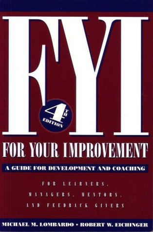 FYI For Your Improvement A Guide For Development And