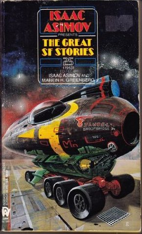 Isaac Asimov Presents the Great Science Fiction 25