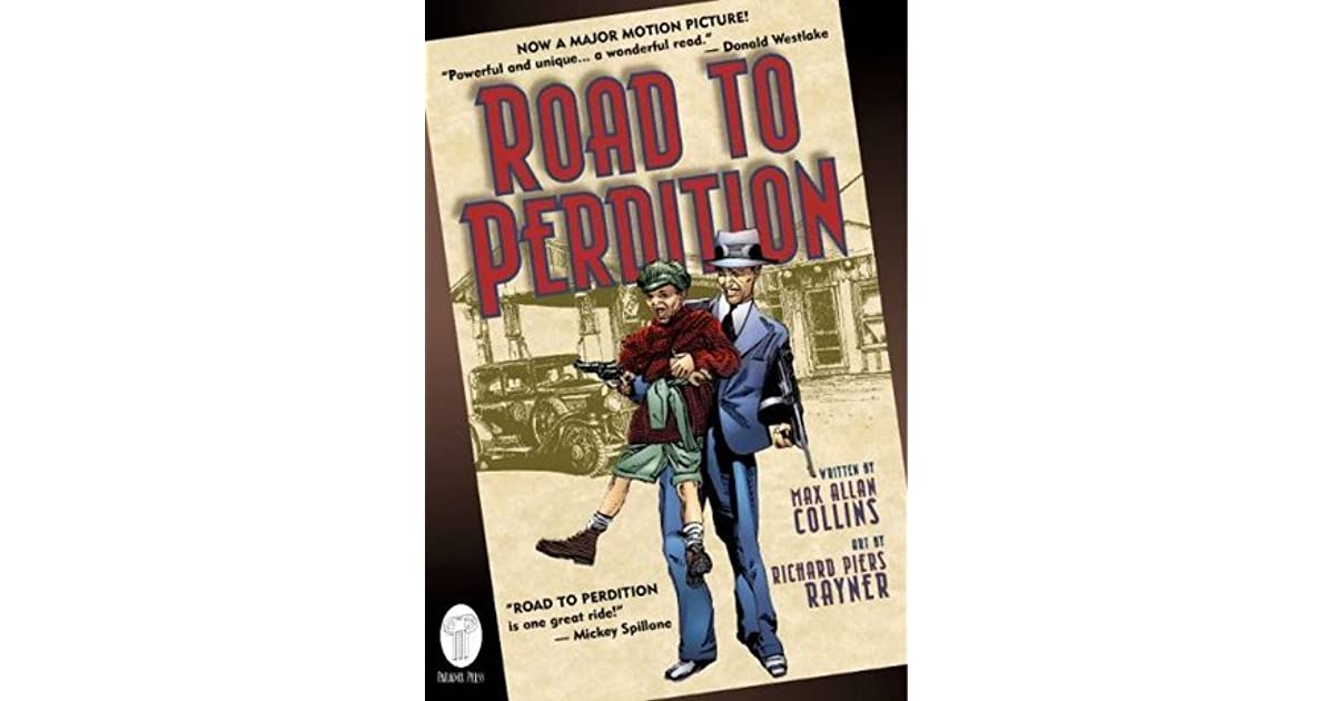 Road To Perdition Quotes: Road To Perdition (Road To Perdition, #1) By Max Allan Collins