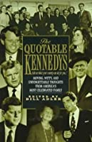 The Quotable Kennedys