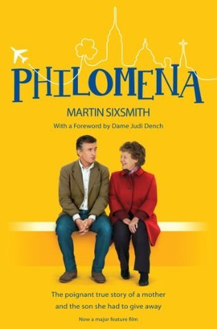 Philomena: The poignant true story of a mother and the son she had to give away
