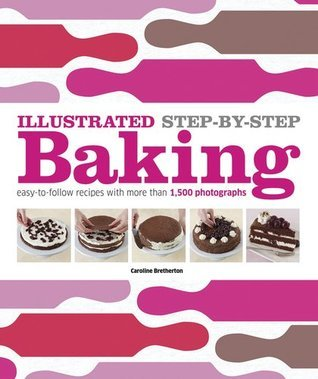 Illustrated-Step-by-Step-Baking-DK-Illustrated-Cook-Books-