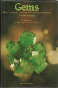 Gems: Their Sources, Descriptions, and Identification