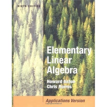 Elementary Linear Algebra with Applications by Howard Anton