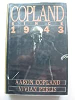 Copland Since 1943