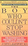 The Boy Who Couldn't Stop Washing: The Experience and Treatment of Obsessive-Compulsive Disorder