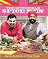 The Incredible Spice Men by Cyrus Todiwala