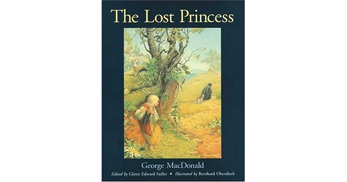 The Lost Princess A Double Story By George Macdonald