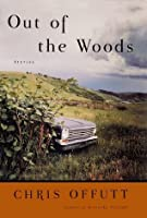 Out of the Woods: Stories