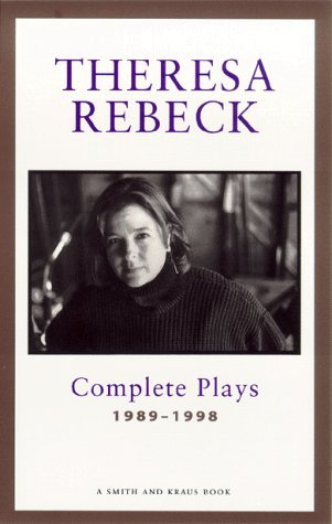 The Complete Plays, Vol. 1: 1989-1998