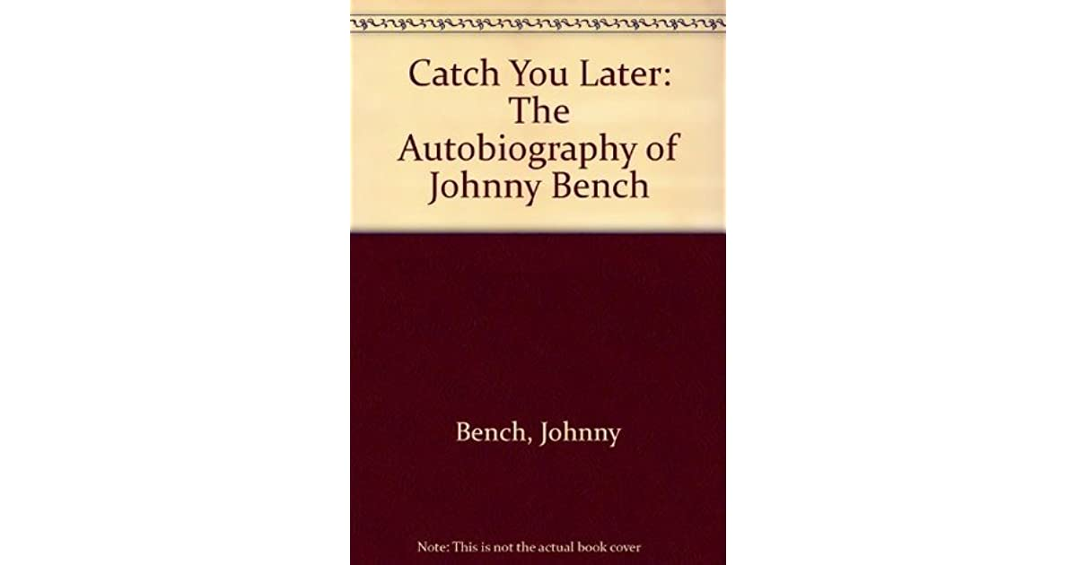 Was Johnny Bench Gay Part - 44: Goodreads