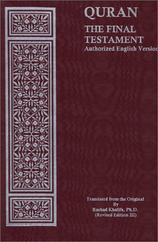 Quran: The Final Testament, Authorized English Version With