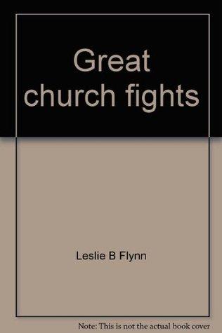 Great church fights (An Input book)