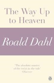 The Way Up to Heaven (A Roald Dahl Short Story)