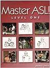Master ASL - Level One by Jason E. Zinza