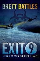 Exit 9 (Project Eden, #2)