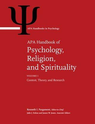 APA Handbook of Psychology, Religion, and Spirituality (Apa Handbooks in Psychology) - (2-Vol Set)