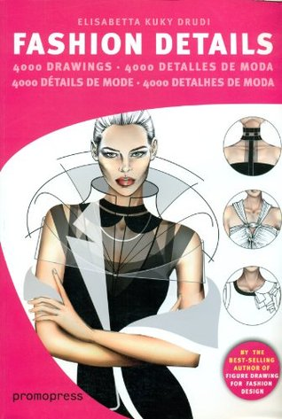 Fashion Details 4000 Drawings By Elisabetta Drudi