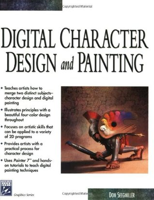 Digital Character Design and Painting by Don Seegmiller