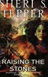 Raising the Stones (Arbai, #2)