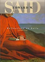 reflection on exile and other essay Reflections on exile and other essays (convergences: inventories of the present) pdf by edward w said in books only or journals by research area titles a post.