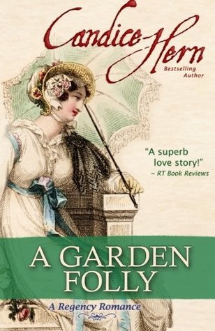 A Garden Folly by Candice Hern