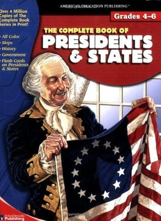 The Complete Book of presidents and states