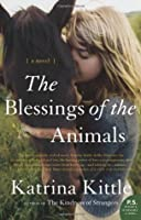 The Blessings of the Animals: A Novel (P.S.)