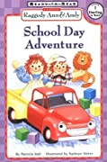 Raggedy Ann & Andy School Day Adventure