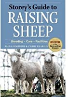 Storey's Guide to Raising Sheep: Breeds, Care, Facilities by