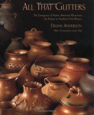 All That Glitters: The Emergence of Native American Micaceous Art Pottery in Northern New Mexico