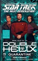 Quarantine: Double Helix #4 (Star Trek: The Next Generation)