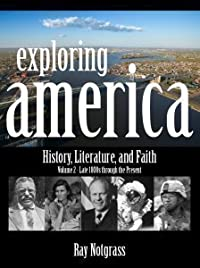 Exploring America v.2: History, Literature, and Faith - Late 1800s Through the Present